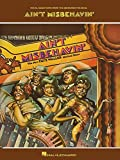 img - for Vocal Selections From the Broadway Musical Ain't Misbehavin the New Fats Waller Musical Show book / textbook / text book