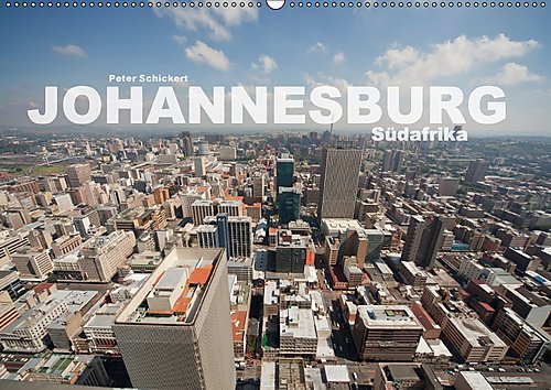 johannesburg-sudafrika-wandkalender-2017-din-a2-quer-die-faszinierende-afrikanische-metropole-in-ein