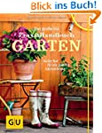 Das gro�e GU Praxishandbuch Garten: G...