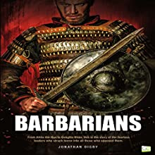 Barbarians Audiobook by Jonathan Digby,  Go Entertain Narrated by Tim Dalgleish