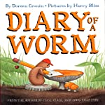 Diary of a Worm | Doreen Cronin