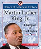 Martin Luther King, Jr.: Champion of Civil Rights