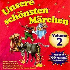Unsere schönsten Märchen 2 Hörbuch