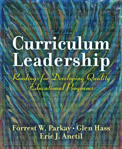 Curriculum Leadership: Readings for Developing Quality...
