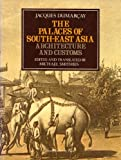 img - for The Palaces of South-East Asia: Architecture and Customs book / textbook / text book
