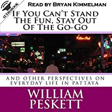 If You Can't Stand the Fun, Stay Out of the Go-Go (       UNABRIDGED) by William Peskett Narrated by Bryan Kimmelman