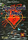img - for Claves Para El Amor (Spanish Edition) book / textbook / text book
