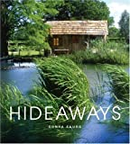img - for Hideaways: Cabins, Huts, and Treehouse Escapes by Faure, Sonya (2004) Hardcover book / textbook / text book