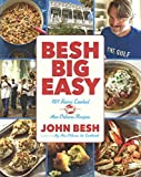 Besh Big Easy: 101 Home-Cooked New Orleans Recipes (Turtleback School & Library Binding Edition)
