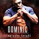 Dominic: A Dark Mafia Romance: Benedetti Brothers, Book 2 Audiobook by Natasha Knight Narrated by Michael Pauley