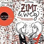Zimt und weg: Die vertauschten Welten der Victoria King (Zimt-Trilogie 1)   Dagmar Bach