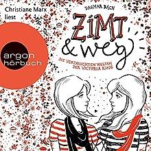 Zimt und weg: Die vertauschten Welten der Victoria King (Zimt-Trilogie 1) Hörbuch von Dagmar Bach Gesprochen von: Christiane Marx