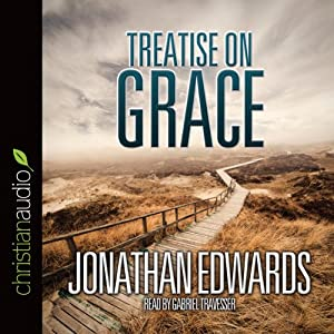 Treatise on Grace | [Jonathan Edwards]