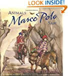 Animals Marco Polo Saw: An Adventure...