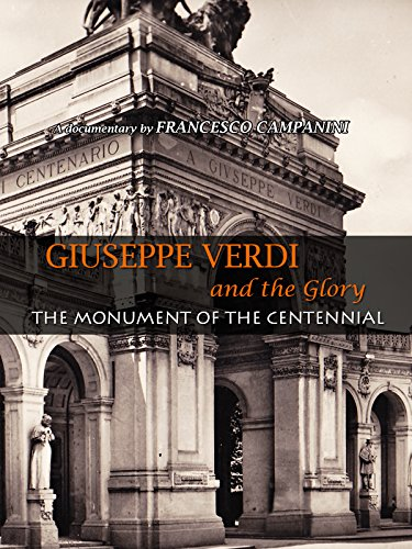 Giuseppe Verdi and the Glory