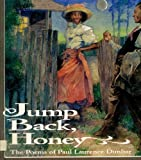 Jump Back, Honey: The Poems of Paul Laurence Dunbar