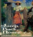 Jump Back, Honey: The Poems of Paul Laurence Dunbar