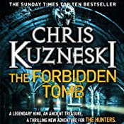 The Forbidden Tomb: The Hunters, Book 2 | Chris Kuzneski