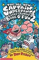 The Captain Underpants Extra-Crunchy Book O'Fun 2: Bk. 2