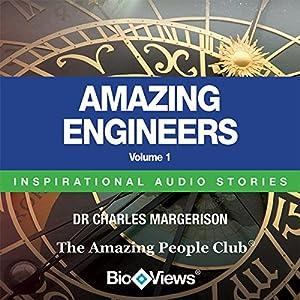 Amazing Engineers - Volume 1: Inspirational Stories | [Charles Margerison]