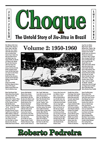 Choque: The Untold Story of Jiu-Jitsu in Brazil, 1950-1960 (English Edition)