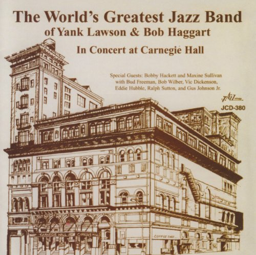 In Concert at Carnegie Hall by World's Greatest Jazz Band, Yank Lawson and Bob Haggart