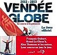 Vendée Globe 2012-2013 : la course et le palmarès