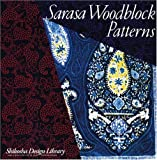 img - for Sarasa Woodblock Patterns (Shikosha Design Library) book / textbook / text book