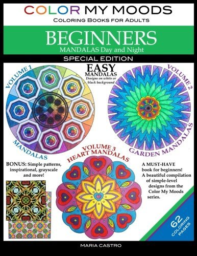Color My Moods Coloring Books for Adults, Mandalas Day and Night for BEGINNERS: SPECIAL EDITION / 42 Easy Mandalas on White or Black Background