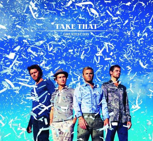 Take That - Greatest Day - Zortam Music