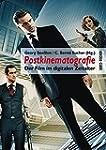 Postkinematografie: Der Film im digit...