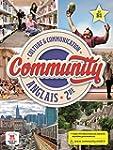 Anglais 2e Community A2-B1 : Culture...