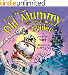 There Was an Old Mummy Who Swallowed...