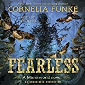 Fearless: Mirrorworld | [Cornelia Funke]