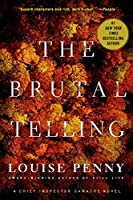 The Brutal Telling: A Chief Inspector Gamache Novel (A Chief Inspector Gamache Mystery)