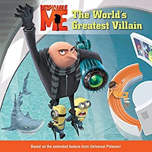 Despicable Me: The World's Greatest Villain Audiobook