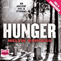 Hunger (       UNABRIDGED) by Melvin Burgess Narrated by Rachael Louise Miller