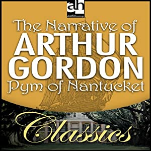 The Narrative of Arthur Gordon Pym of Nantucket | [Edgar Allan Poe]