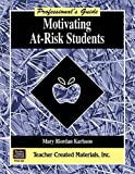 img - for Motivating At-Risk Students by Mary Riordan-Karlsson (1996-08-07) book / textbook / text book