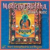 echange, troc Various Artists - Bhakti Music: Medicine Buddha