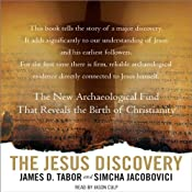 The Jesus Discovery: The New Archaeological Find That Reveals the Birth of Christianity | [Simcha Jacobovici, James D. Tabor]