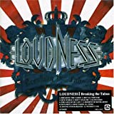 Loudness Breaking The Taboo