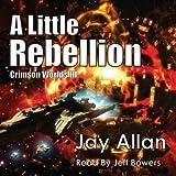 A Little Rebellion: Crimson Worlds