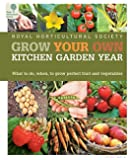 Grow Your Own Kitchen Garden Year (Royal Horticultural Society)
