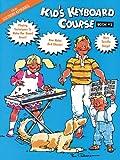Kid's Keyboard Course Book 2
