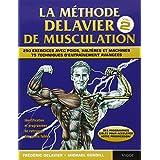 La m�thode Delavier de musculation, volume 2par Fr�d�ric Delavier