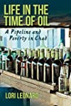 Life in the Time of Oil: A Pipeline a...