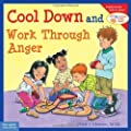 Cool Down and Work Through Anger: Learning to Get Along by Cheri Meiners (May 10 2010)