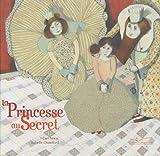 """Afficher """"La Princesse au secret"""""""