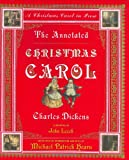 img - for The Annotated Christmas Carol: A Christmas Carol in Prose (The Annotated Books) book / textbook / text book
